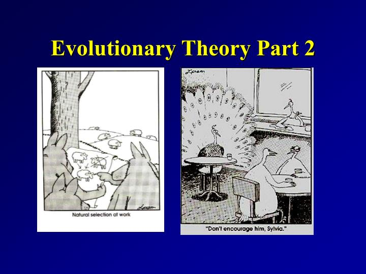 Evolutionary theory part 2 l.jpg