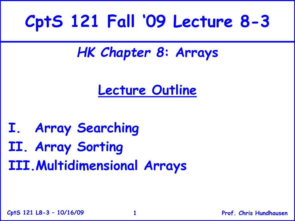 CptS 121 Fall '09 Lecture 8-3