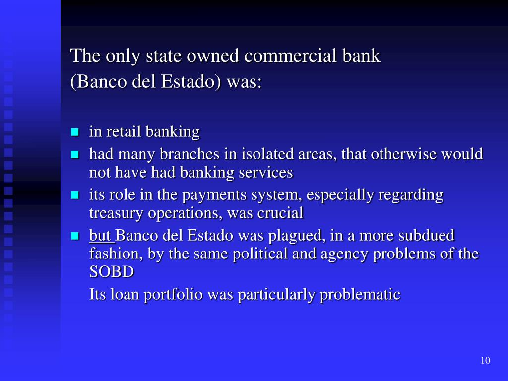 The only state owned commercial bank