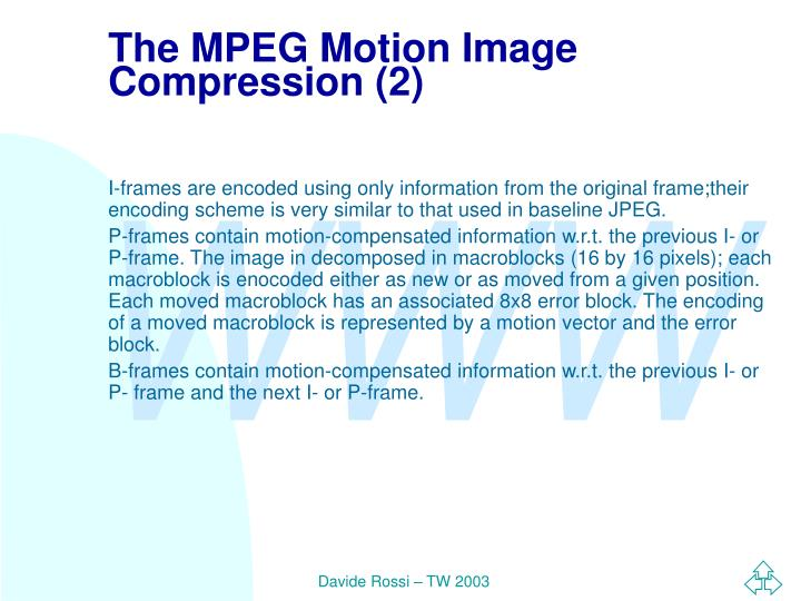 The MPEG Motion Image Compression (2)