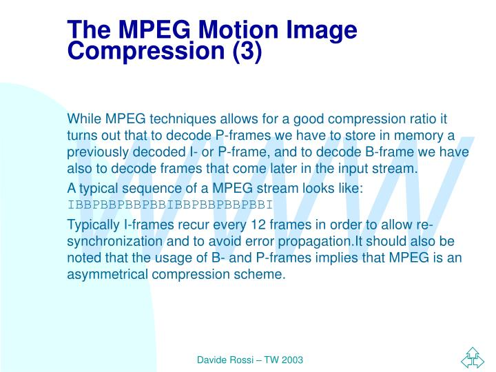 The MPEG Motion Image Compression (3)
