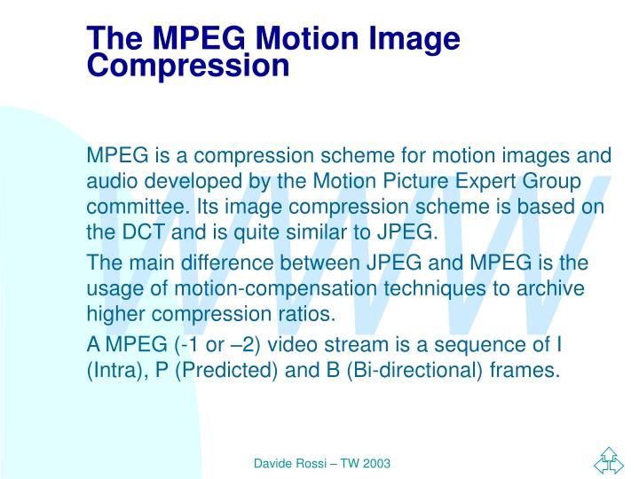 The MPEG Motion Image Compression