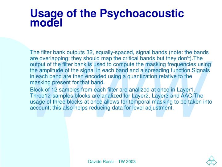 Usage of the Psychoacoustic model