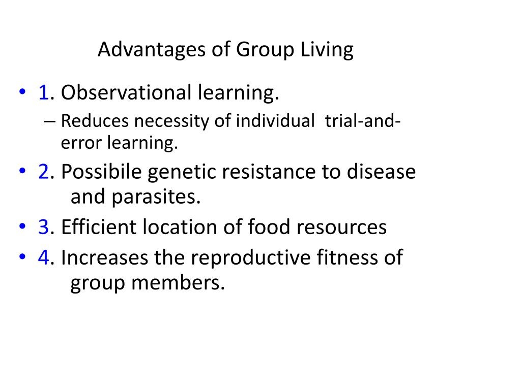 Advantages of Group Living