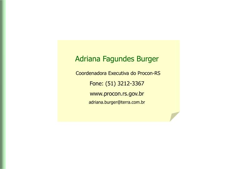 Adriana Fagundes Burger