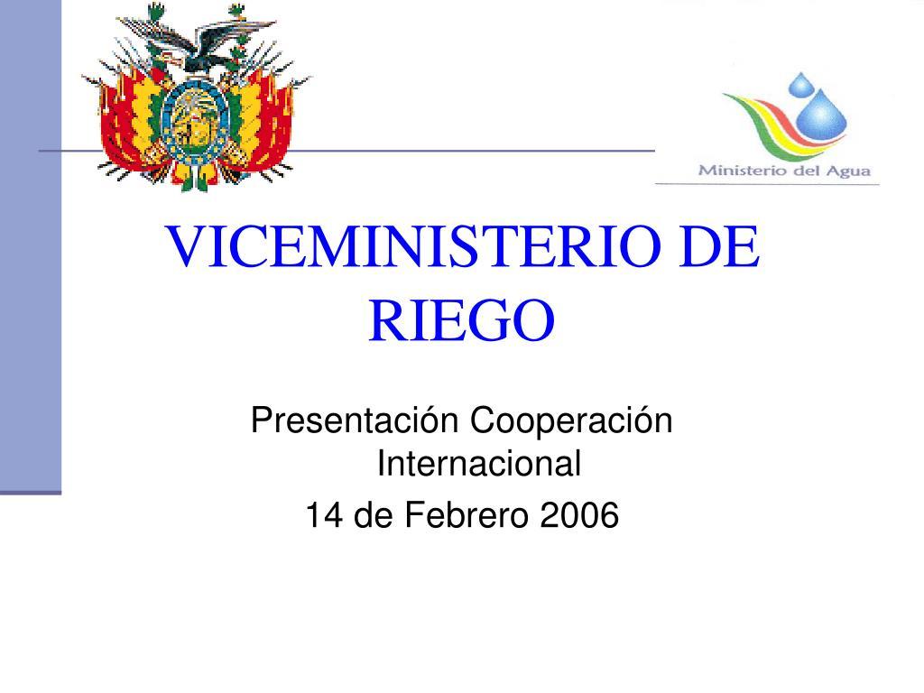 VICEMINISTERIO DE RIEGO