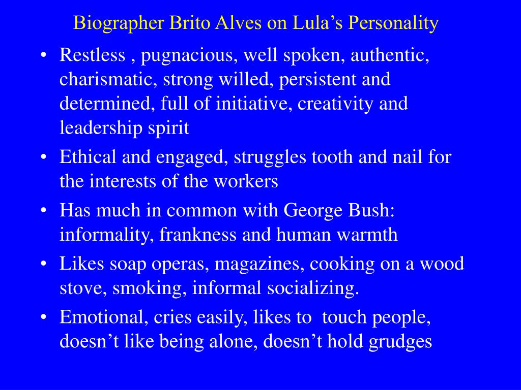Biographer Brito Alves on Lula's Personality
