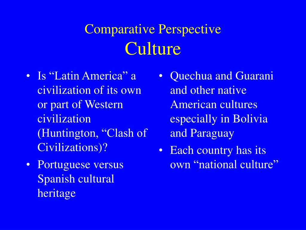 "Is ""Latin America"" a civilization of its own or part of Western civilization (Huntington, ""Clash of Civilizations)?"