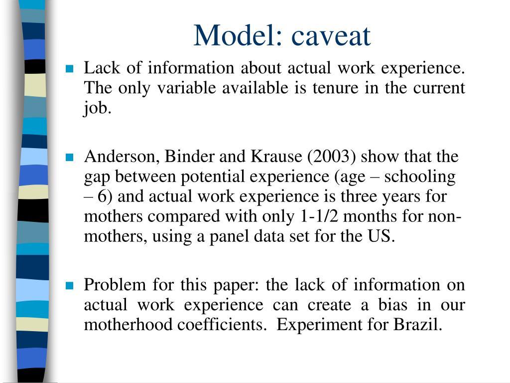 Model: caveat