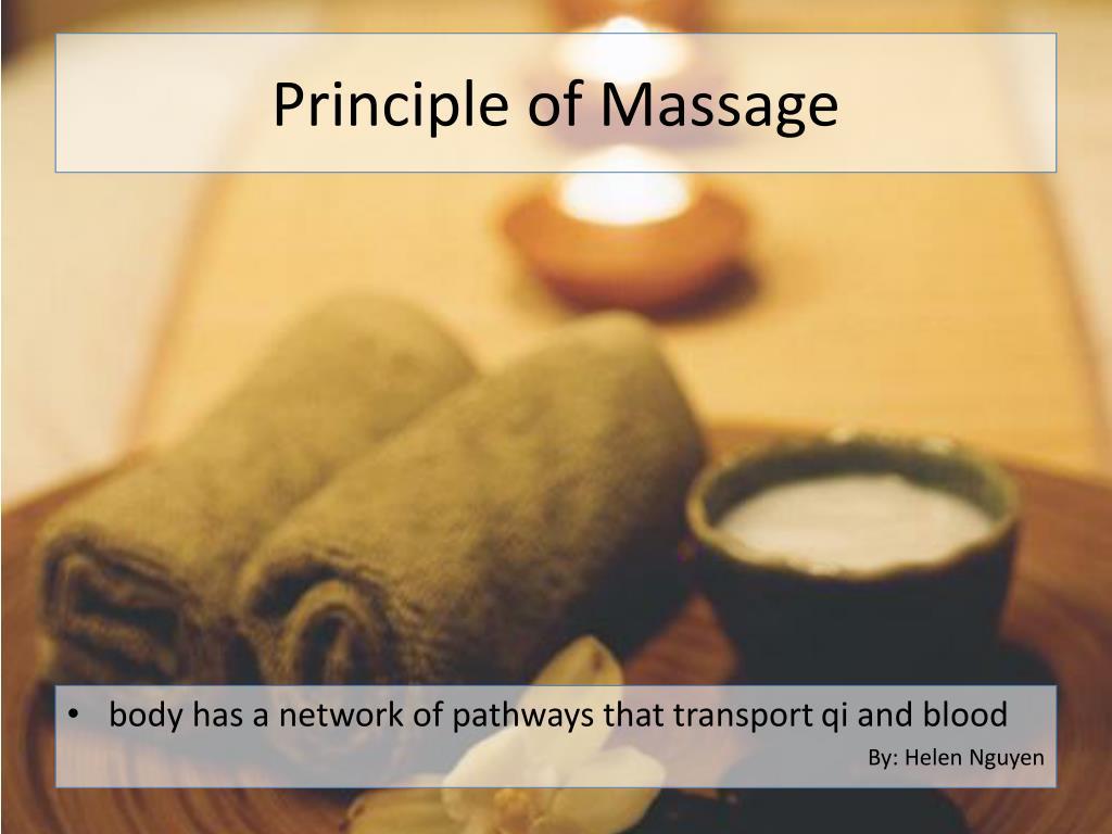 Principle of Massage