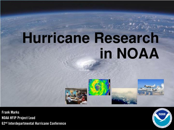 Hurricane research in noaa