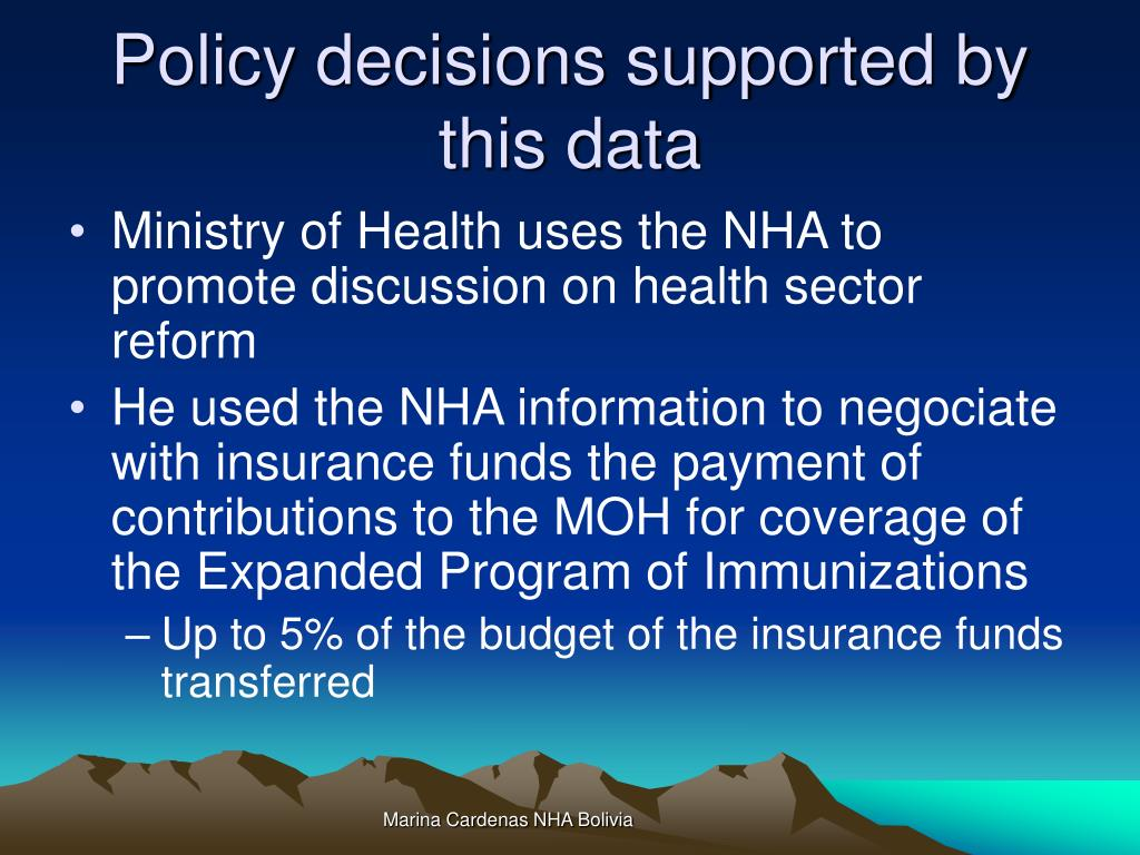 Policy decisions supported by this data