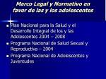 marco legal y normativo en favor de las y los adolescentes19