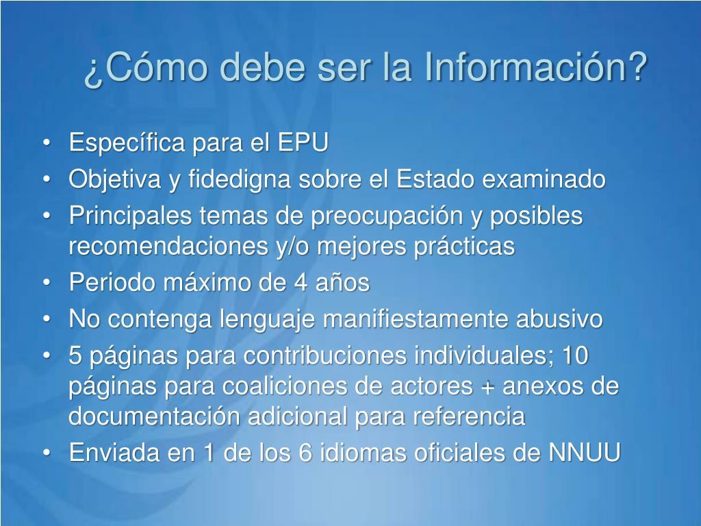 ¿Cómo debe ser la Información?