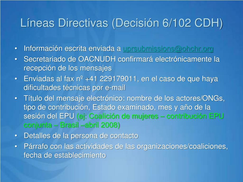 Líneas Directivas (Decisión 6/102 CDH)
