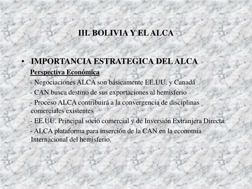 III. BOLIVIA Y EL ALCA