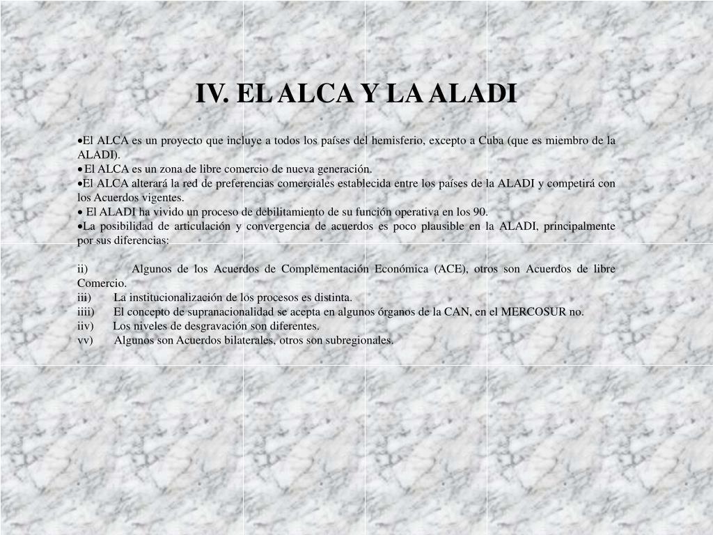 IV. EL ALCA Y LA ALADI