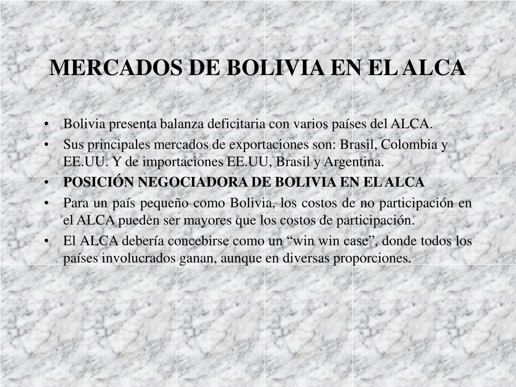MERCADOS DE BOLIVIA EN EL ALCA