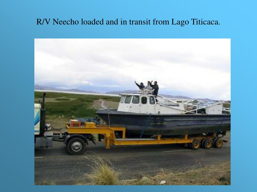 R/V Neecho loaded and in transit from Lago Titicaca.