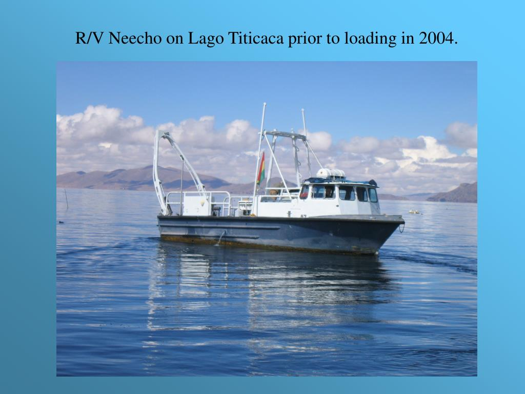 R/V Neecho on Lago Titicaca prior to loading in 2004.