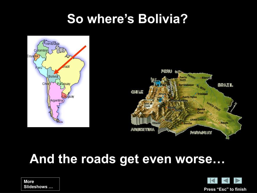 So where's Bolivia?