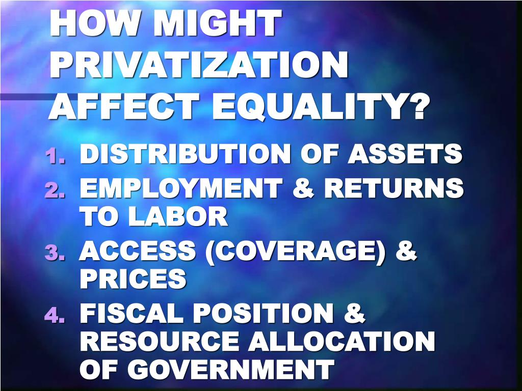 HOW MIGHT PRIVATIZATION