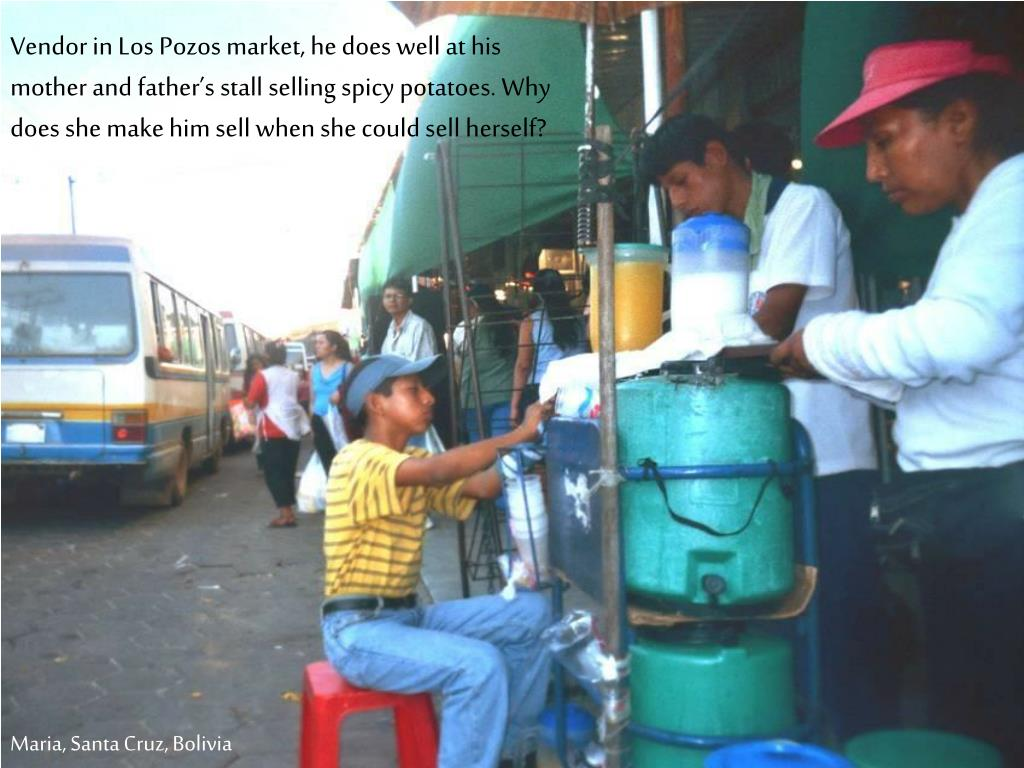 Vendor in Los Pozos market, he does well at his mother and father's stall selling spicy potatoes. Why does she make him sell when she could sell herself?