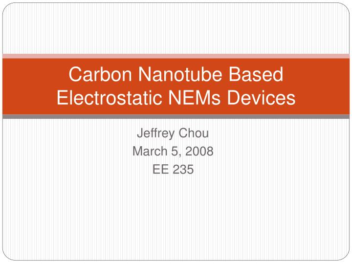 carbon nanotube based electrostatic nems devices