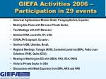 giefa activities 2006 participation in 29 events