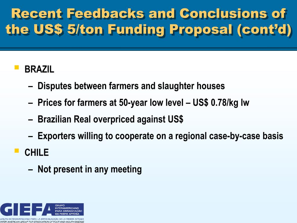 Recent Feedbacks and Conclusions of the US$ 5/ton Funding Proposal (cont'd)