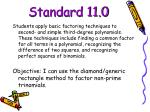 standard 11 0