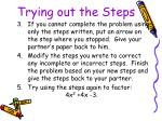 trying out the steps