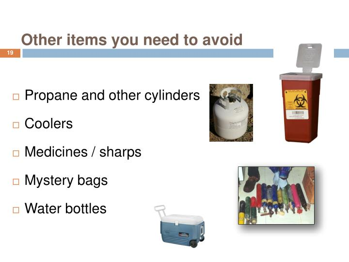Other items you need to avoid