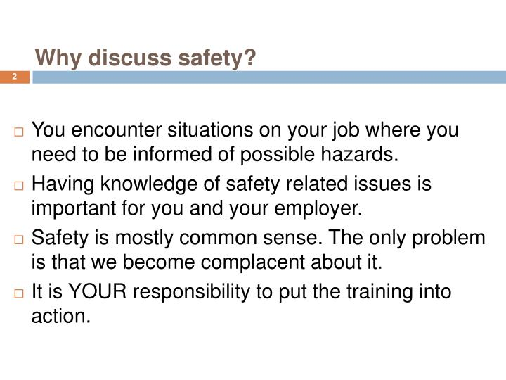 Why discuss safety