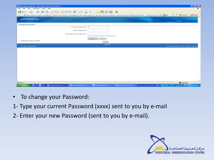 To change your Password: