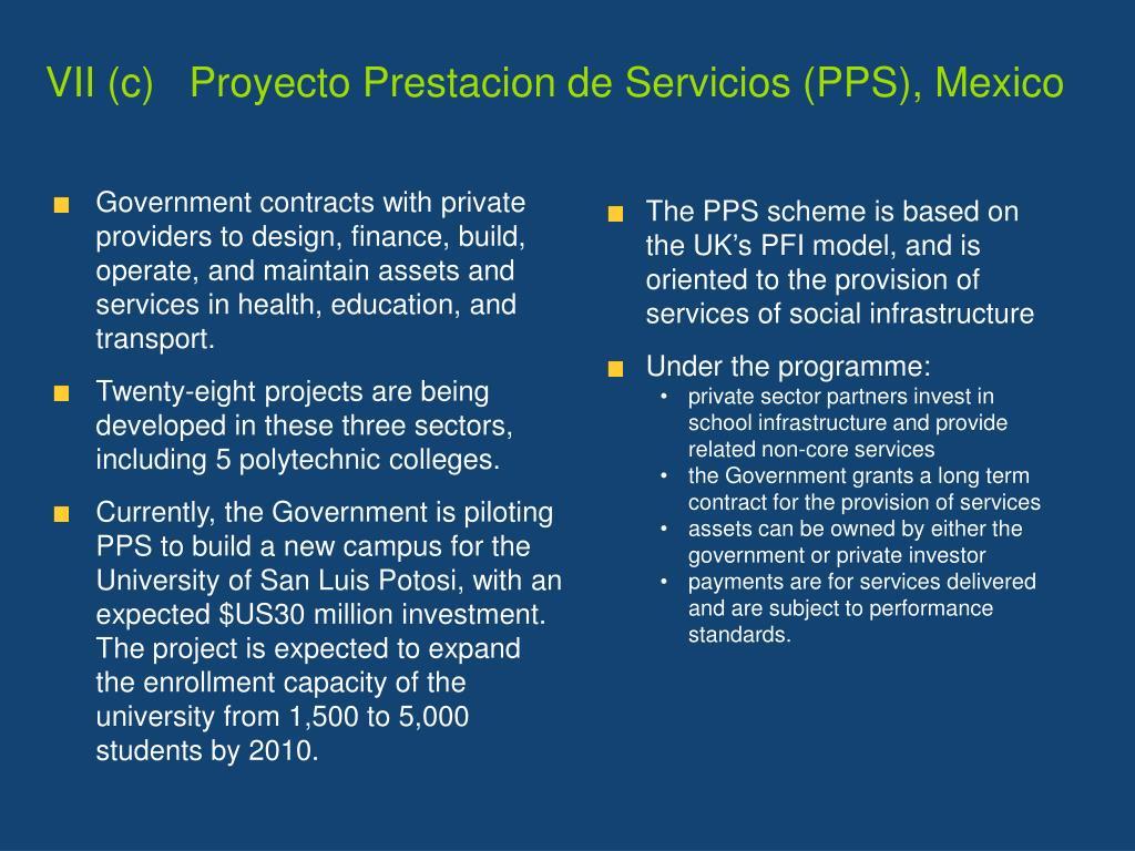 VII (c)   Proyecto Prestacion de Servicios (PPS), Mexico