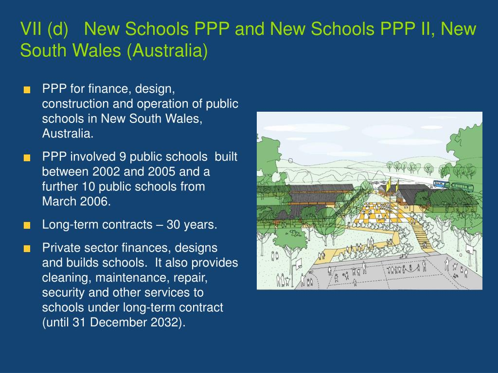 VII (d)   New Schools PPP and New Schools PPP II, New South Wales (Australia)