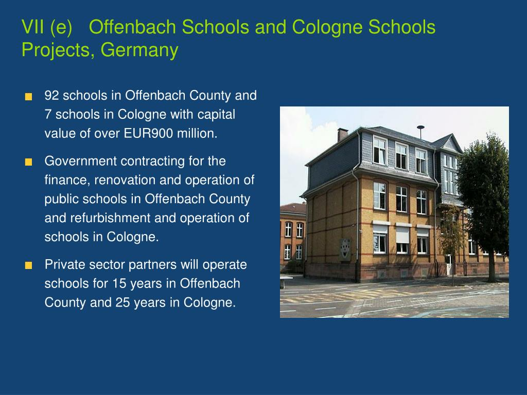 VII (e)   Offenbach Schools and Cologne Schools Projects