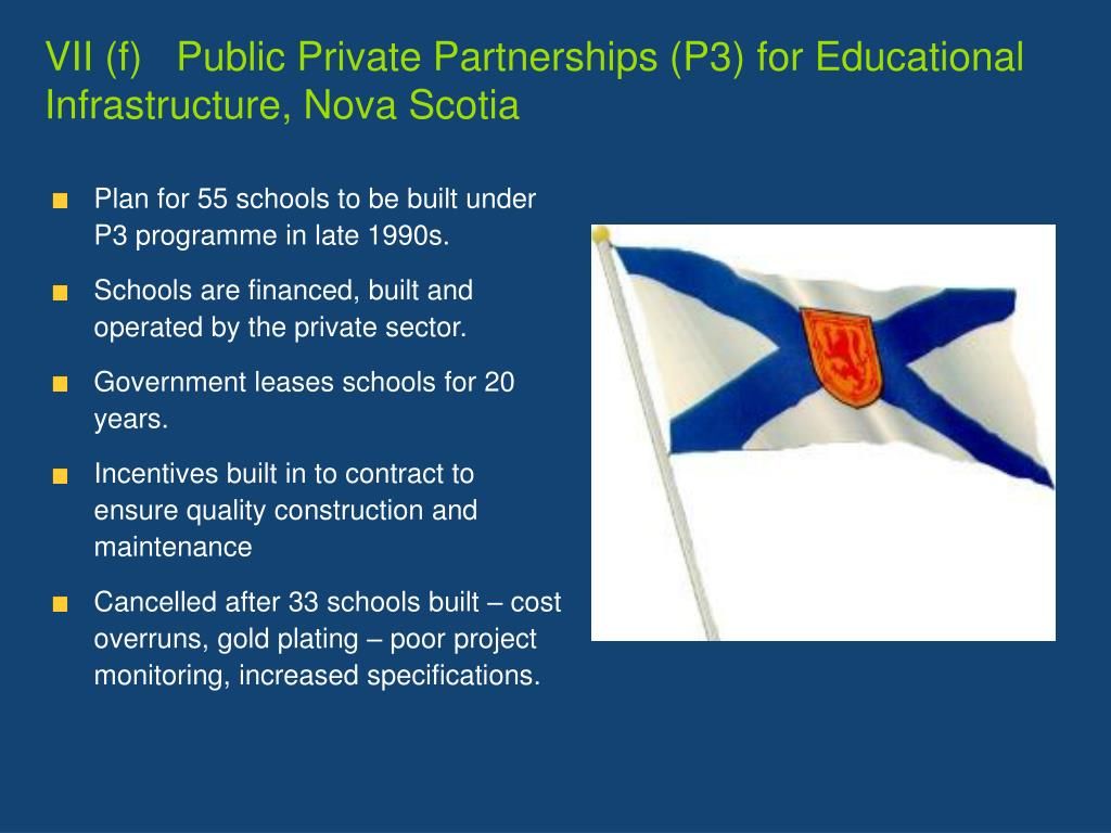 VII (f)   Public Private Partnerships (P3) for Educational Infrastructure