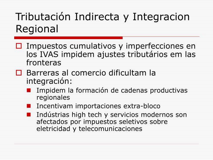 Tributación Indirecta y Integracion Regional