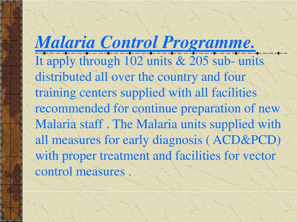 Malaria Control Programme.