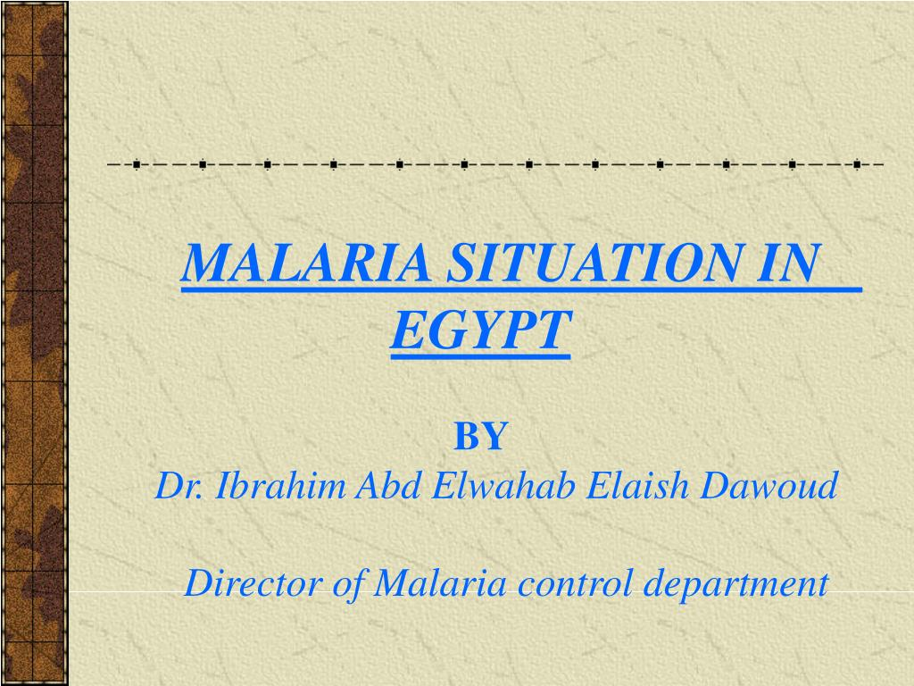 MALARIA SITUATION IN   EGYPT
