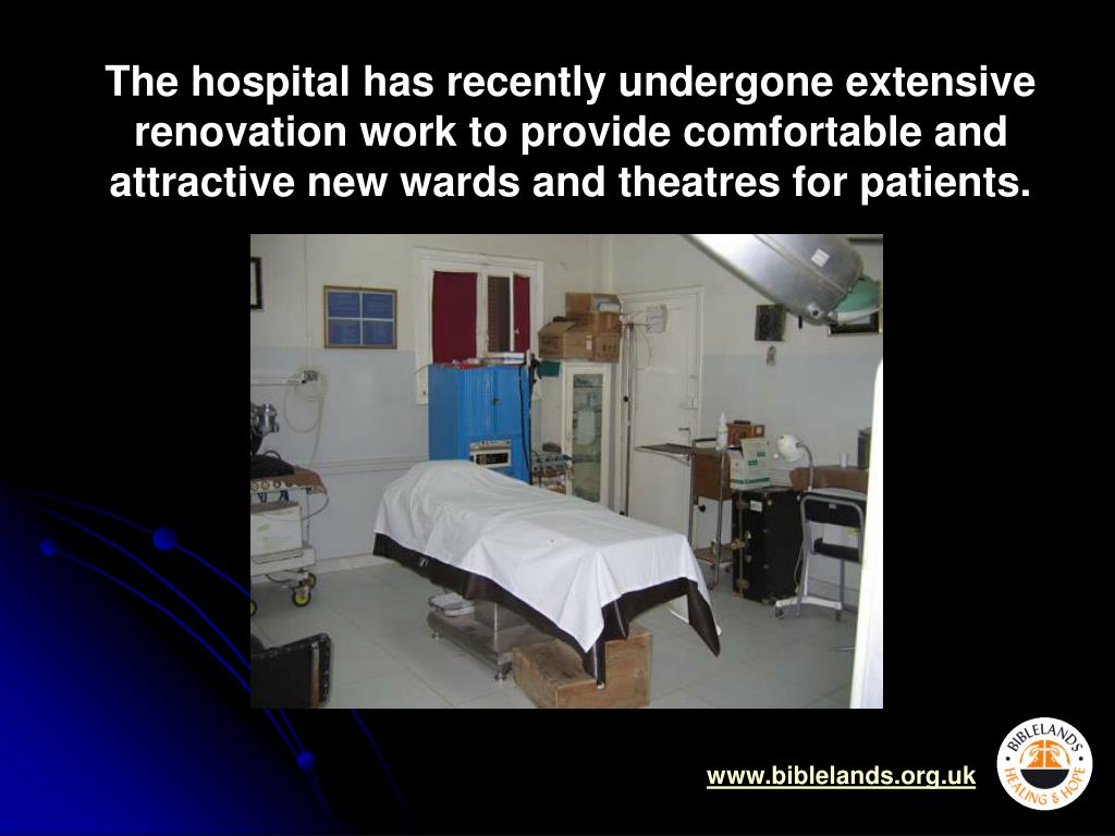 The hospital has recently undergone extensive renovation work to provide comfortable and attractive new wards and theatres for patients.