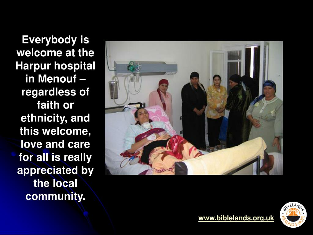 Everybody is welcome at the Harpur hospital in Menouf – regardless of faith or ethnicity, and this welcome, love and care for all is really appreciated by the local community.