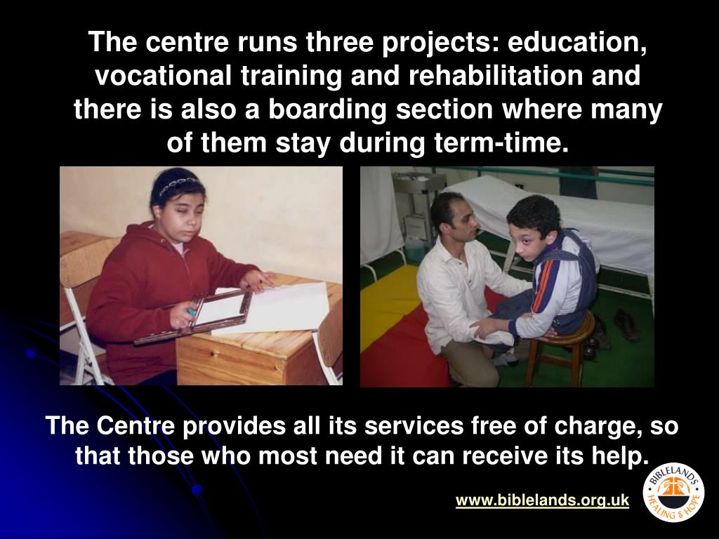 The centre runs three projects: education, vocational training and rehabilitation and there is also a boarding section where many of them stay during term-time.