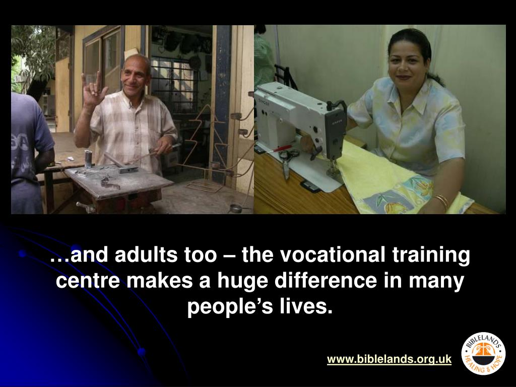 …and adults too – the vocational training centre makes a huge difference in many people's lives.