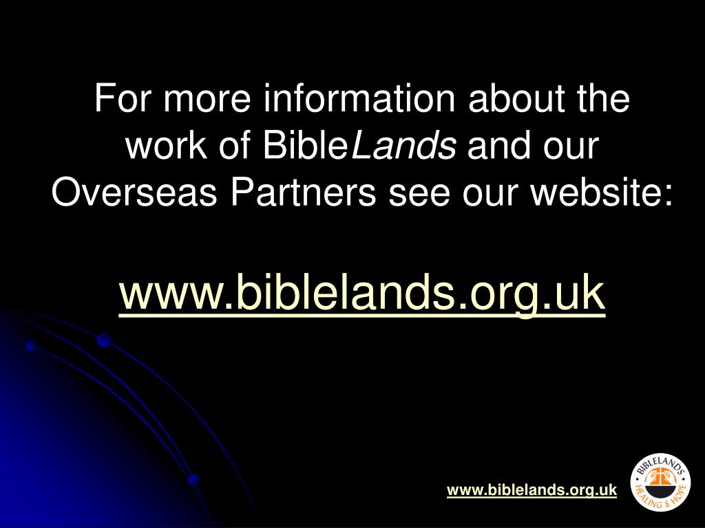 For more information about the work of Bible