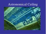 astronomical ceiling