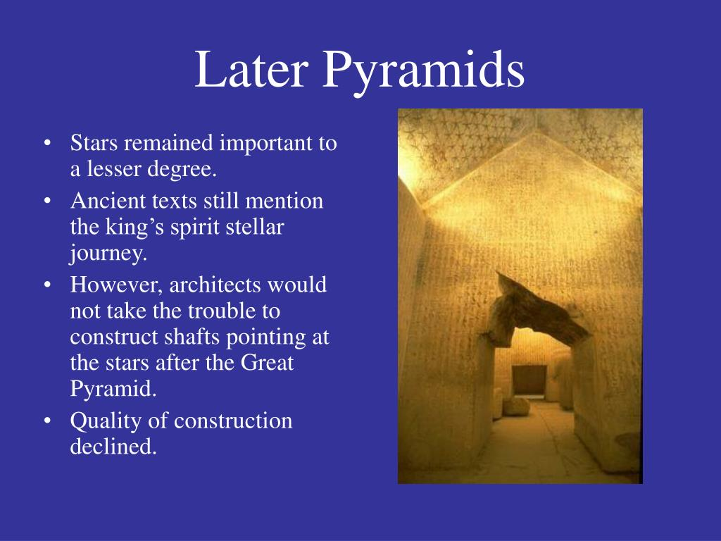 Later Pyramids