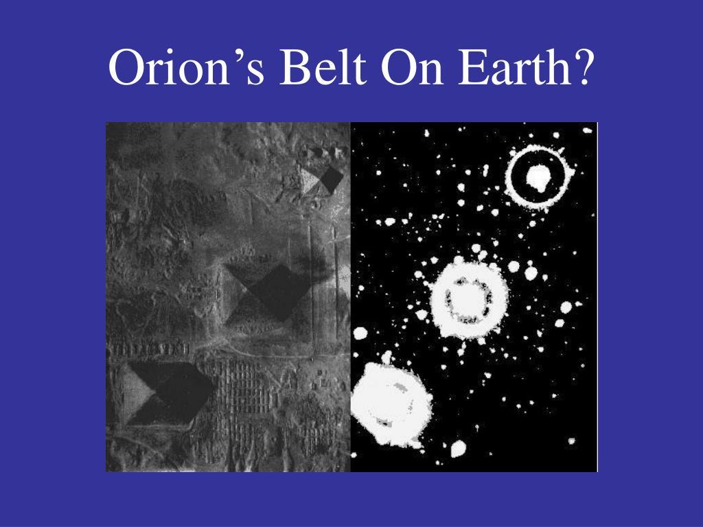 Orion's Belt On Earth?